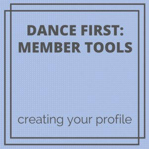 Creating your profile on the Conscious Dancer website.